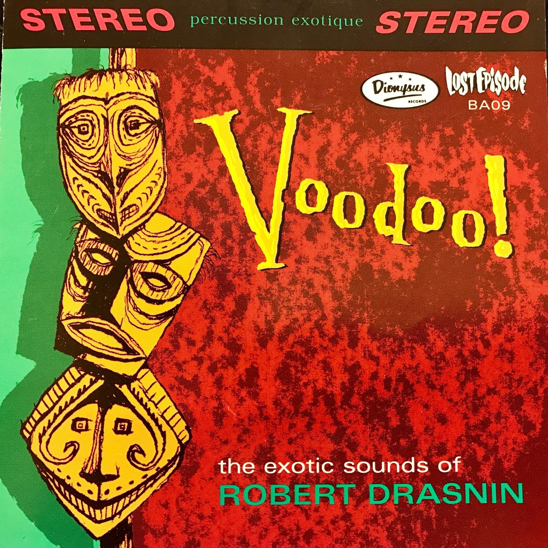 BA09_RobertDrasnin_Voodoo