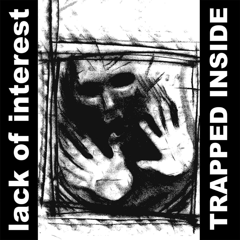 DSR_250_LackofInterest_TrappedInside